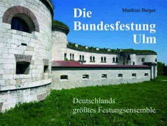 b_336_253_16777215_00_images_stories_grafiken_inhalt_bundesfestung_ulm.jpg